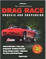 How To Build A Winning Drag Race Chassis And Suspension Hp1462
