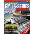 How To Rebuild Gm LS-Series Engines SA147