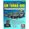 How To Rebuild & Modify GM Turbo 400 Transmissions SA186
