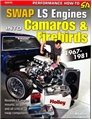 Swap LS-Series Engines Into Camaros & Firebirds 1967-1981 SA245